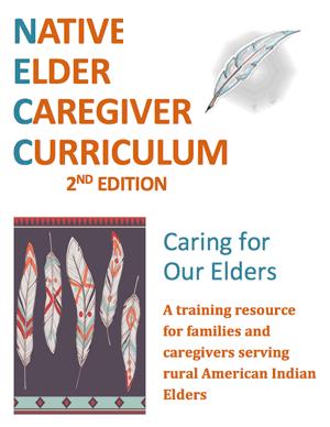 Native Elder Caregiver Curriculum - National Resource Center