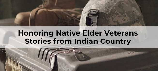 Honoring Native Elder Veterans